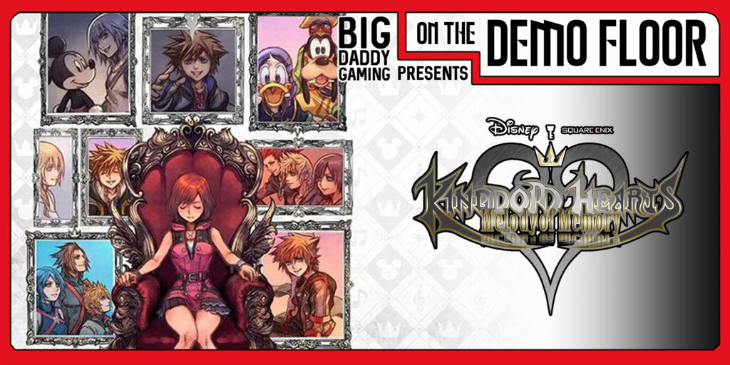 [On the Demo Floor] – Kingdom Hearts: Melody of Memory – Nintendo Switch