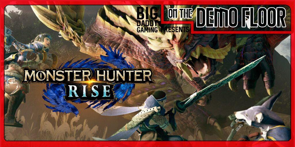 [On the Demo Floor] Monster Hunter Rise