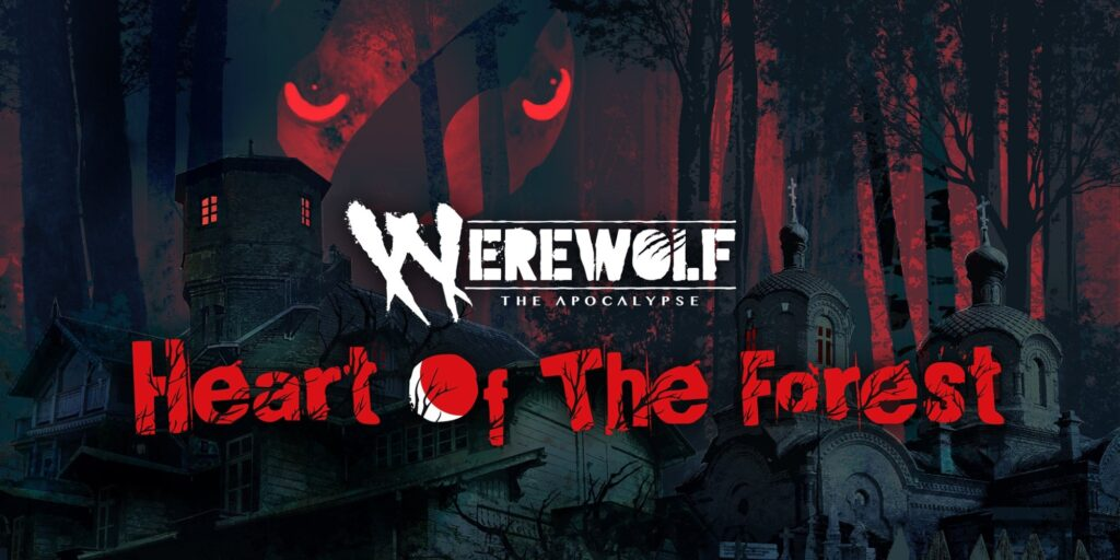 [Review] Werewolf: The Apocalypse – Heart of the Forest – Nintendo Switch