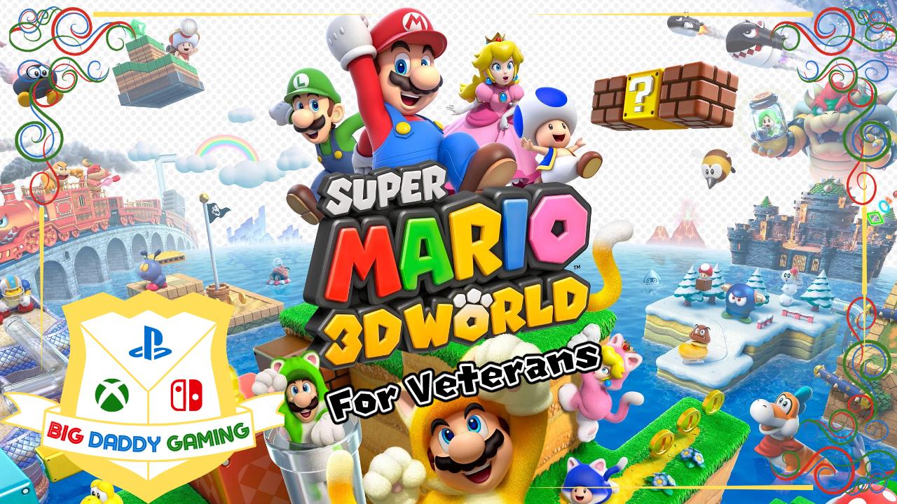 Super Mario 3D World For Veterans