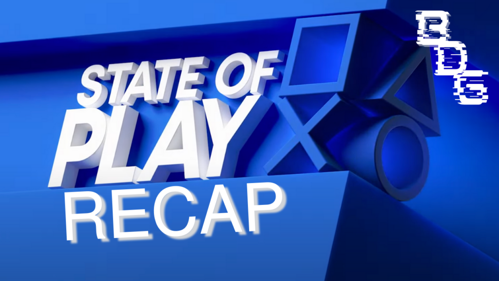 PlayStation State of Play Recap | 29/04/21
