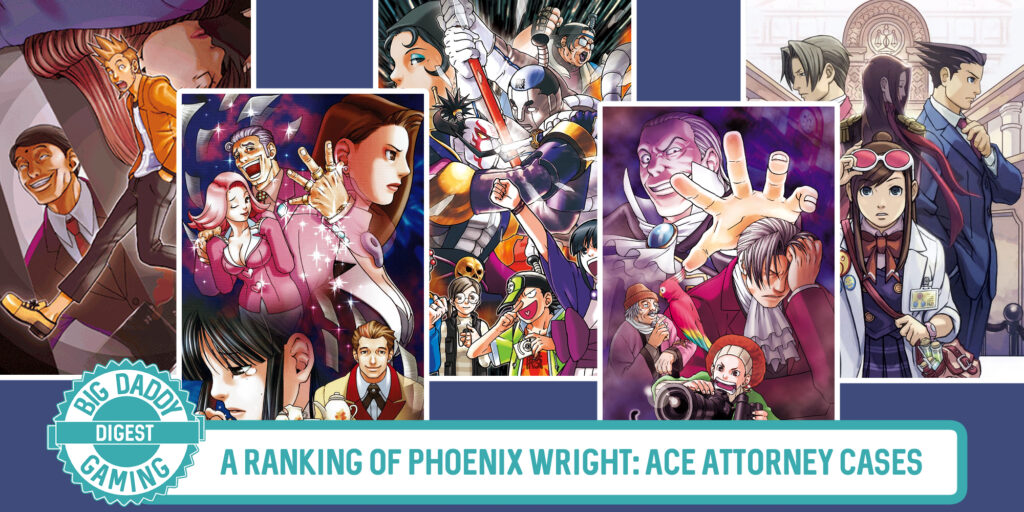 A Ranking of Phoenix Wright: Ace Attorney Cases