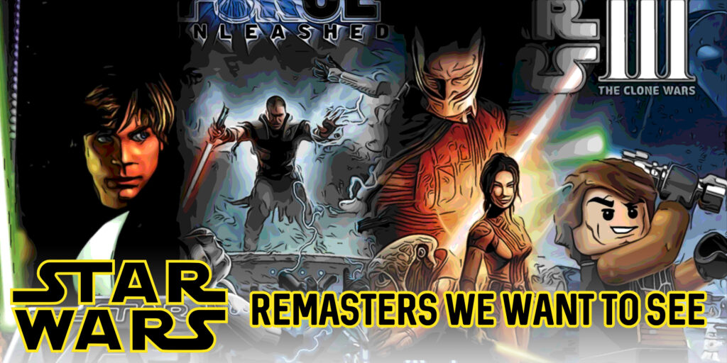 Star Wars Games that Deserve a Remaster