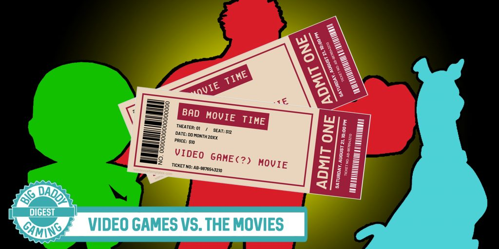 Video Games Vs. The Movies | Big Daddy Digest