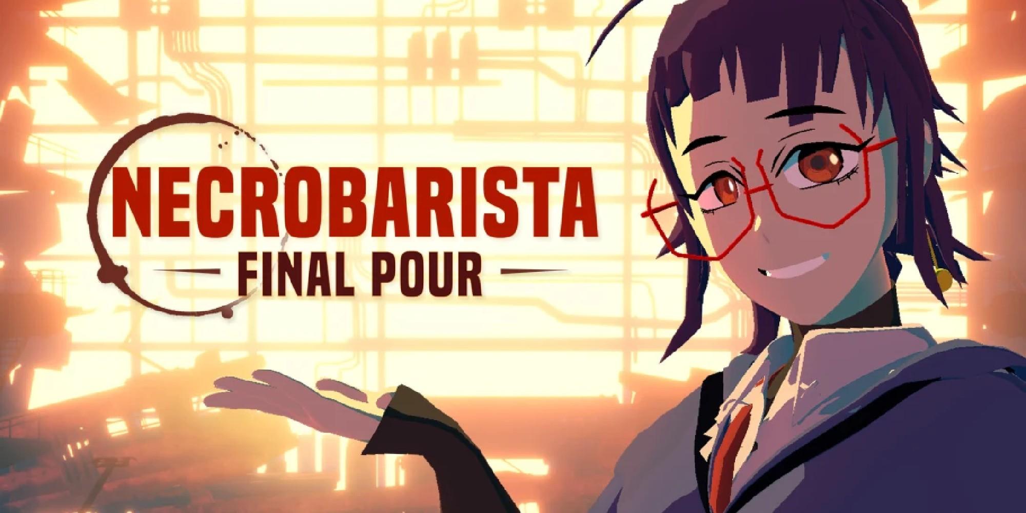 Necrobarista Final Pour Review