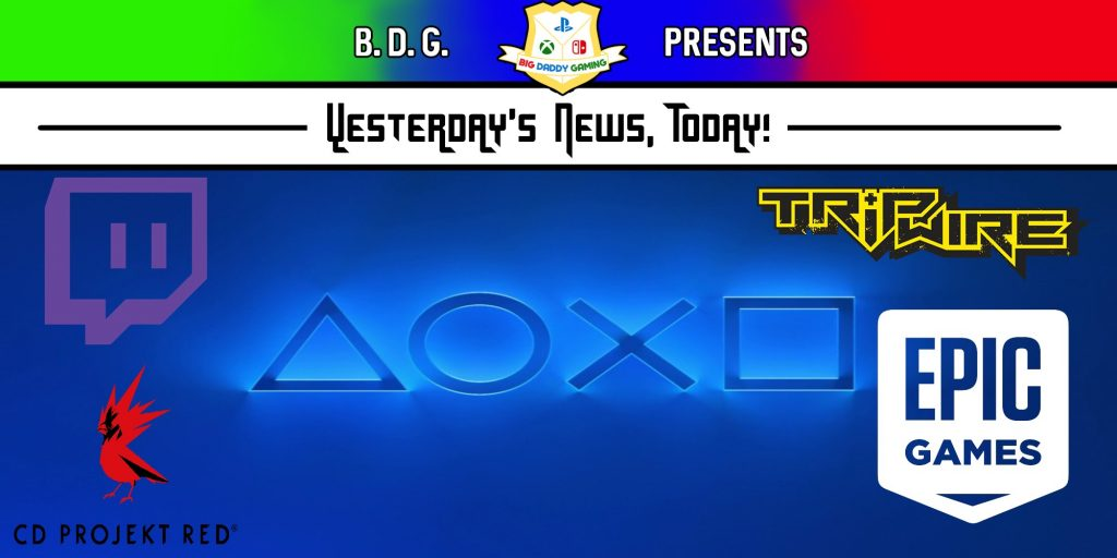 Yesterday's News Today | PlayStation Showcase, Hate Raids, and Tripwire